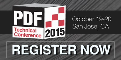 Register Now for the PDF Technical Conference 2015, October 19-20 in San Jose, CA