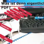 Was ist eigentlich PDF (Video)